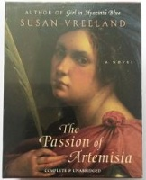 The Passion of Artemisia written by Susan Vreeland performed by Gigi Bermingham on Cassette (Unabridged)