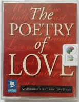 The Poetry of Love written by Various Famous Poets performed by John Gielgud, Tim Piggott-Smith, Richard Pasco and Phyllis Calvert on Cassette (Abridged)