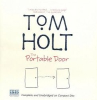 The Portable Door written by Tom Holt performed by Raymond Sawyer on CD (Unabridged)