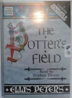 The Potter's Field written by Ellis Peters performed by Stephen Thorne on Cassette (Unabridged)