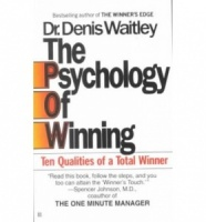 The Psychology of Winning written by Dr. Denis Waitley performed by Dr. Denis Waitley on Cassette (Abridged)