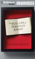 The Real Life of Sebastian Knight written by Vladimir Nabokov performed by Luke Daniels on CD (Unabridged)