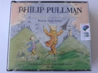The Scarecrow and His Servant written by Philip Pullman performed by Anton Lesser on CD (Abridged)