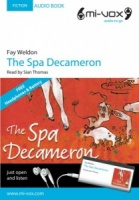 The Spa Decameron written by Fay Weldon performed by Sian Thomas on MP3 Player (Abridged)