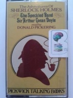 The Adventures of Sherlock Holmes - The Speckled Band written by Arthur Conan Doyle performed by Donald Pickering on Cassette (Abridged)