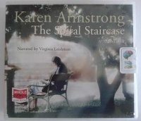 The Spiral Staircase written by Karen Armstrong performed by Virginia Leishman on CD (Unabridged)