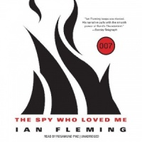 The Spy Who Loved Me written by Ian Fleming performed by Rosamund Pike on MP3 CD (Unabridged)