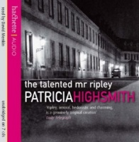 The Talented Mr Ripley written by Patricia Highsmith performed by David Menkin on CD (Unabridged)