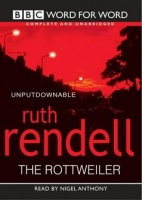 The Rottweiler written by Ruth Rendell performed by Nigel Anthony on Cassette (Unabridged)
