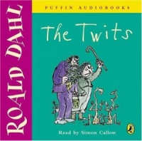 The Twits written by Roald Dahl performed by Simon Callow on CD (Unabridged)