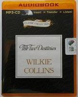 The Two Destines written by Wilkie Collins performed by Samuel West on MP3 CD (Unabridged)