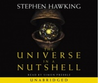 The Universe in a Nutshell written by Stephen Hawking performed by Simon Prebble on CD (Unabridged)
