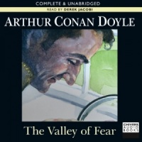 The Valley of Fear written by Arthur Conan Doyle performed by Derek Jacobi on CD (Unabridged)