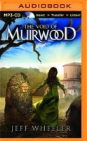 The Void of Muirwood written by Jeff Wheeler performed by Kate Rudd on MP3 CD (Unabridged)
