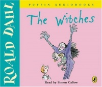 The Witches written by Roald Dahl performed by Simon Callow  on CD (Abridged)