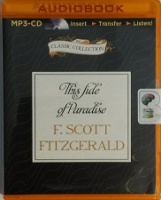 This Side of Paradise written by F. Scott Fitzgerald performed by Dick Hill on MP3 CD (Unabridged)
