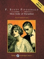 This Side of Paradise written by F Scott Fitzgerald performed by Robertson Dean on MP3 CD (Unabridged)