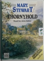 Thornyhold written by Mary Stewart performed by Jane Asher on Cassette (Unabridged)