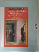 Thursday The Rabbi Walked Out written by Harry Kemelman performed by George Guildall on Cassette (Unabridged)