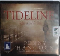 Tideline written by Penny Hancock performed by Juanita McMahon and Charlotte Strevens on CD (Unabridged)