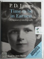 Time to be Earnest written by P.D. James performed by June Barrie on Cassette (Unabridged)
