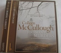 Too Many Murders written by Colleen McCullough performed by Robert Garrett on CD (Unabridged)