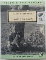 Travels with Charley written by John Steinbeck performed by Gary Sinise on Cassette (Abridged)