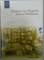 Treasure by Degrees written by David Williams performed by Terry Wale on Cassette (Unabridged)