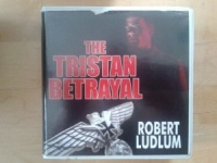 The Tristan Betrayal written by Robert Ludlum performed by Jeff Harding on CD (Unabridged)