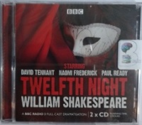 Twelfth Night written by William Shakespeare performed by David Tennant, Naomi Frederick and Paul Ready on CD (Unabridged)
