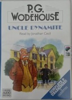 Uncle Dynamite written by P.G. Wodehouse performed by Jonathan Cecil on Cassette (Unabridged)