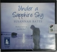 Under a Sapphire Sky written by Susannah Bates performed by Julie Teal on CD (Unabridged)