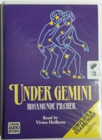 Under Gemini written by Rosamunde Pilcher performed by Vivien Heilbron on Cassette (Unabridged)