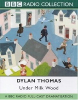 BBC Radio - Under Milk Wood written by Dylan Thomas performed by BBC Full Cast Dramatisation on Cassette (Unabridged)