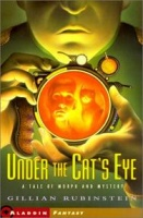 Under the Cat's Eye written by Gillian Rubinstein performed by Richard Aspel on CD (Unabridged)