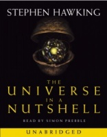 The Universe in a Nutshell written by Stephen Hawking performed by Simon Prebble on Cassette (Unabridged)