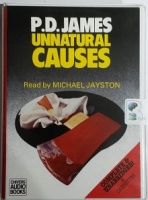 Unnatural Causes written by P.D. James performed by Michael Jayston on Cassette (Unabridged)
