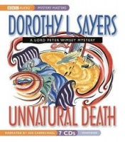 Unnatural Death written by Dorothy L. Sayers performed by Ian Carmichael on CD (Unabridged)