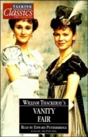 Vanity Fair written by William Thackeray performed by Edward Petherbridge on Cassette (Abridged)