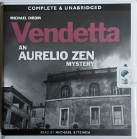 Vendetta - An Aurelio Zen Mystery written by Michael Dibdin performed by Michael Kitchen on CD (Unabridged)