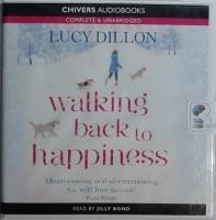 Walking Back to Happiness written by Lucy Dillon performed by Jilly Bond on CD (Unabridged)