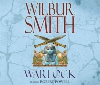 Warlock written by Wilbur Smith performed by Robert Powell on CD (Abridged)