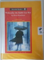Wednesday The Rabbi Got Wet written by Harry Kemelman performed by George Guildall on Cassette (Unabridged)