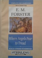 Where Angels Fear to Tread written by E.M. Forster performed by Edward Petherbridge on Cassette (Unabridged)