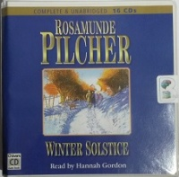 Winter Solstice written by Rosamunde Pilcher performed by Hannah Gordon on CD (Unabridged)