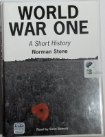 World War One - A Short History written by Norman Stone performed by Sean Barrett on Cassette (Unabridged)