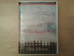 The Zoo-Keeper's Wife written by Diane Ackerman performed by Suzanne Toren on Cassette (Unabridged)